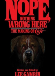 Nope, Nothing Wrong Here: The Making of Cujo (BearManorMedia) - obrazek