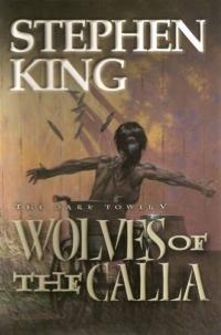 The Dark Tower V: Wolves of Calla (Grant) Artist Edition