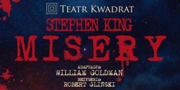Misery w Teatrze Kwadrat - obrazek