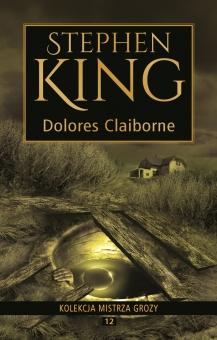 Kolekcja mistrza grozy Tom 12 Dolores Claiborne - obrazek