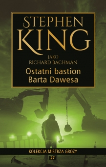 Kolekcja mistrza grozy Tom 27 Ostatni bastion Barta Dawesa - obrazek