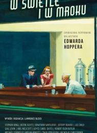 W świetle i w mroku: Opowiadania inspirowane malarstwem Edwarda Hoppera (W.A.B.) - obrazek