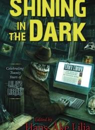 Shining in the Dark: Celebrating Twenty Years of Lilja's Library! (Cemetery Dance) - obrazek