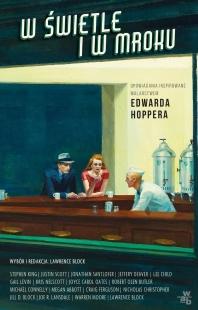 W świetle i w mroku: Opowiadania inspirowane malarstwem Edwarda Hoppera (W.A.B.)