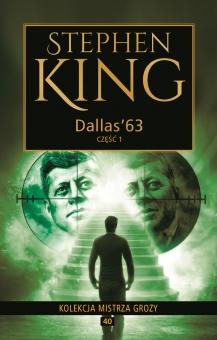 Kolekcja mistrza grozy Tom 40 Dallas'63 1 - obrazek