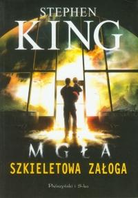 Szkieletowa załoga (Prószyński i S-ka #2)