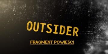 Outsider - fragment powieści po polsku - obrazek