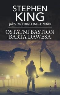 Ostatni bastion Barta Dawesa (Albatros #3)