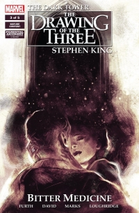 The Dark Tower: The Drawing of the Three: Bitter Medicine #4