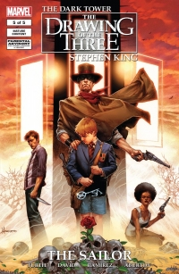 The Dark Tower: The Drawing of the Three: The Sailor #5