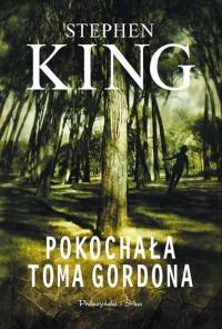Pokochała Toma Gordona (Prószyński i S-ka #2)