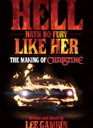 Hell Heath No Fury Like Her: The Making of Christine (BearManorMedia) - obrazek