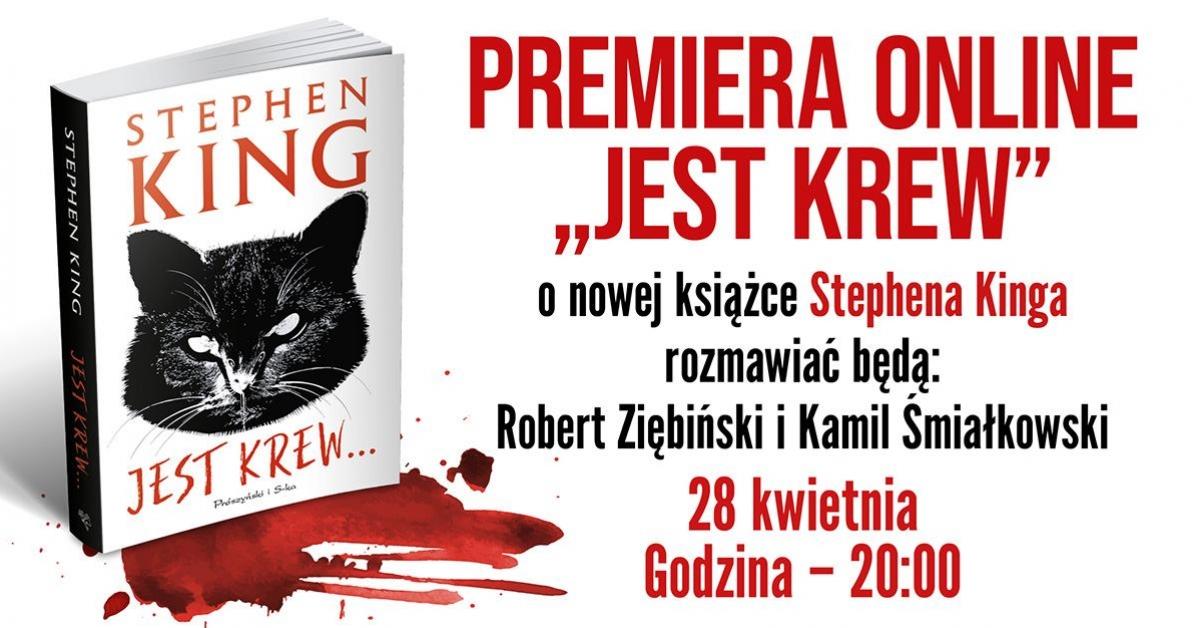 """Premiera online nowej książki Stephena Kinga """"Jest krew"""" - obrazek"""