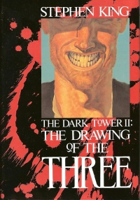 The Dark Tower II: The Drawing of the Three (Grant)