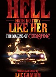Hell Heath No Fury Like Her: The Making of Christine (BearManorMedia) - obrazek
