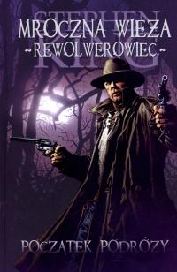 Mroczna Wieża - Rewolwerowiec: Początek podróży (Albatros)