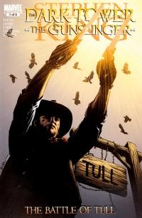 The Dark Tower: The Gunslinger: The Battle of Tull #1