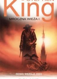 Mroczna Wieża I: Roland (2003) (Albatros) - obrazek