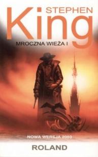 Mroczna Wieża I: Roland (2003) (Albatros)