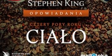 Ciało w serii audio Stephen King. Opowiadania - obrazek