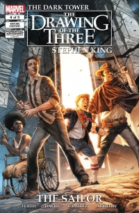 The Dark Tower: The Drawing of the Three: The Sailor #4