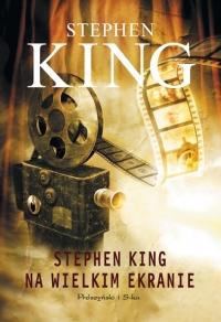 Stephen King na wielkim ekranie (Prószyński i S-ka)