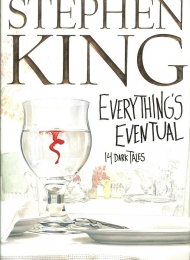 Everything's Eventual (Scribner) - obrazek