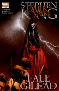 The Dark Tower: Fall of Gilead #1