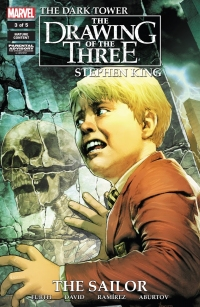 The Dark Tower: The Drawing of the Three: The Sailor #3
