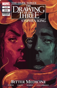 The Dark Tower: The Drawing of the Three: Bitter Medicine #1