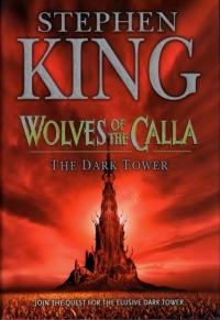 The Dark Tover V Wolves of the Calla (Hodder & Stoughton)