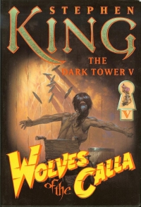 The Dark Tower V: Wolves of Calla (Grant)
