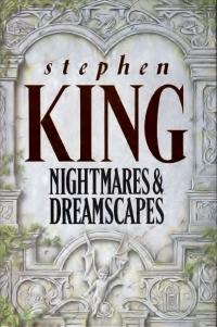 Nightmares & Dreamscapes (Hodder & Stoughton)