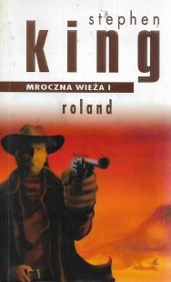 Mroczna Wieża I: Roland (2003) (Albatros #2)