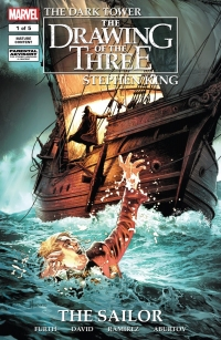 The Dark Tower: The Drawing of the Three: The Sailor #1
