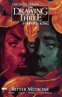The Dark Tower - The Drawing of The Three: Bitter Medicine (Marvel)