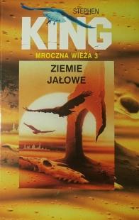 Mroczna Wieża III: Ziemie jałowe (Świat Książki)