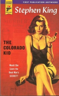 The Colorado Kid (Hard Case Crime)