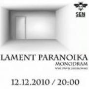 Paweł Zmysłowski - Lament Paranoika
