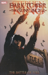 The Dark Tower - The Gunslinger: The Battle of Tull (Marvel)
