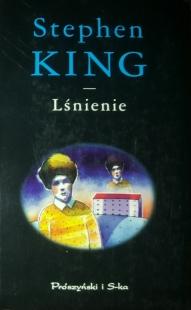 Lśnienie (Prószyński i S-ka #2)