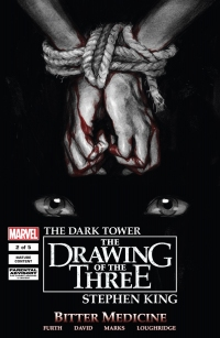 The Dark Tower: The Drawing of the Three: Bitter Medicine #2