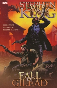 The Dark Tower: Fall of Gilead (Marvel)