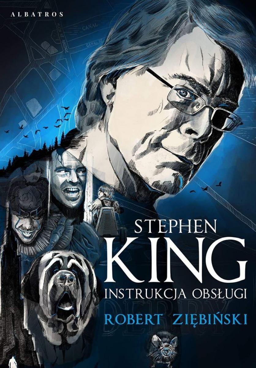 """""""Stephen King. Instrukcja obsługi"""" - okładka książki Roberta Ziębińskiego - obrazek"""