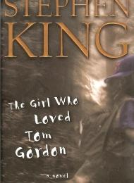The Girl Who Loved Tom Gordon (Scribner) - obrazek
