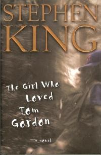The Girl Who Loved Tom Gordon (Scribner)