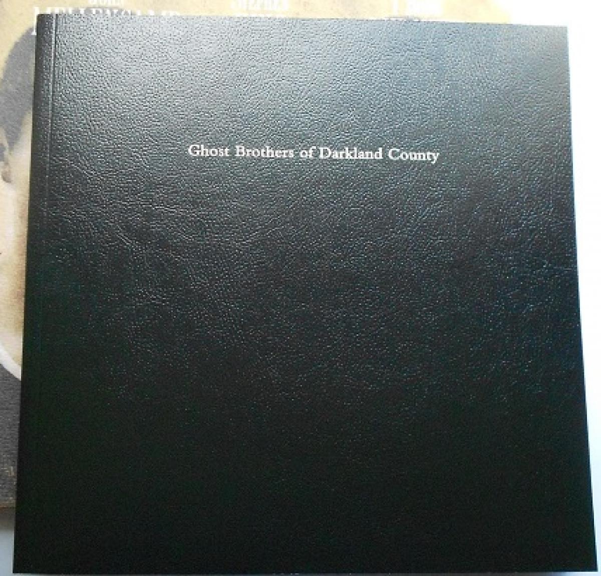 """Ghost Brothers of the Darkland County"" - książka - obrazek"