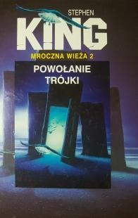 Mroczna Wieża II: Powołanie trójki (Świat Książki)
