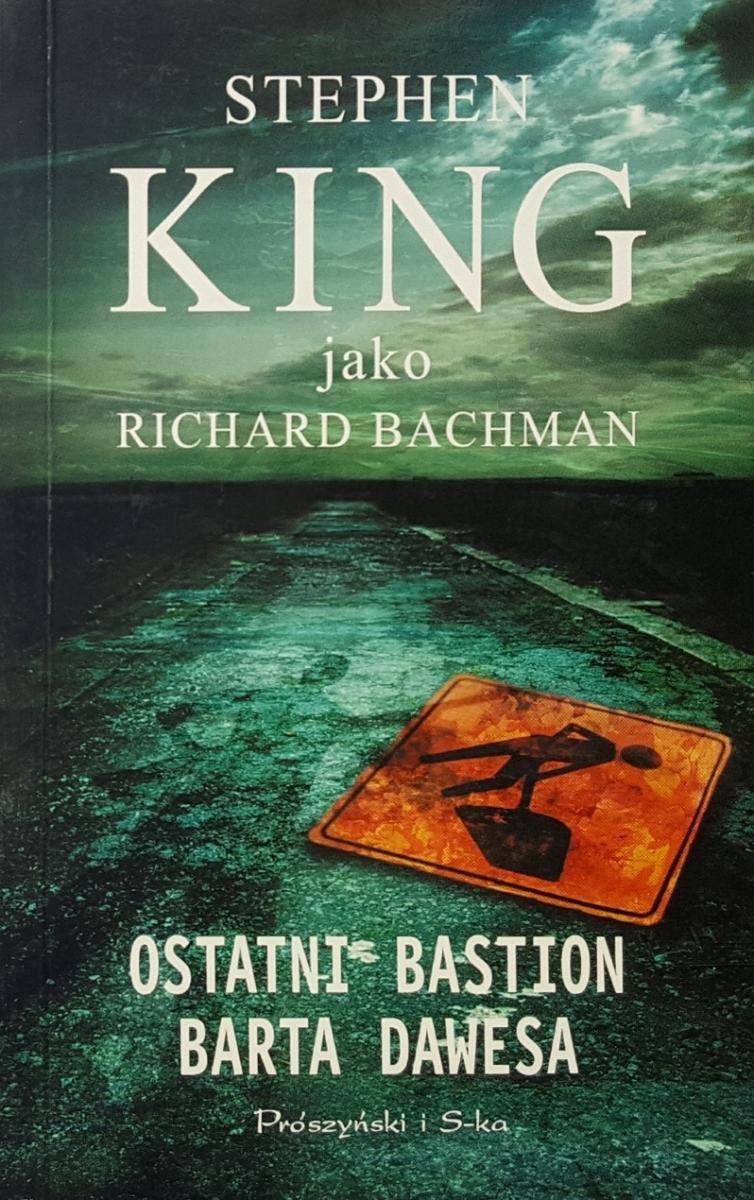 """""""Ostatni bastion Barta Dawesa"""" - wydanie kieszonkowe z 2010 roku - obrazek"""