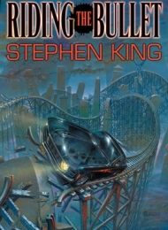 Riding the Bullet (Lonely Road Books) Gift Edition - obrazek